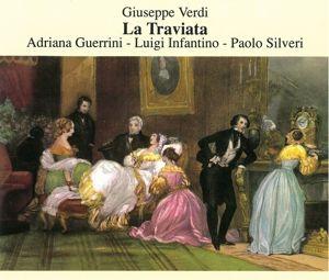 La Traviata, Guerrini, Infantino, Silveri