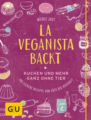 La Veganista backt, Nicole Just