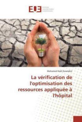 La vérification de l'optimisation des ressources appliquée à l'hôpital, Mohamed Hedi Zeramdini
