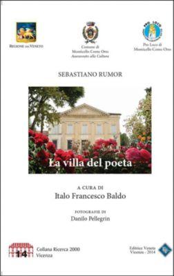 La Villa del Poeta, Sebastiano Rumor