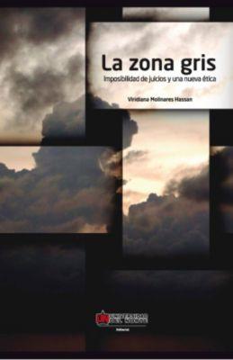 La zona gris, Viridiana Molinares Hassan