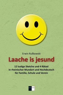 Laache is jesund - Erwin Rußkowski |