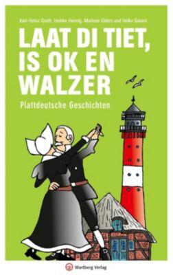 Laat di Tiet is ok en Walzer, Karl-Heinz Groth, Heinke Hannig, Marianne Ehlers, Heiko Gauert