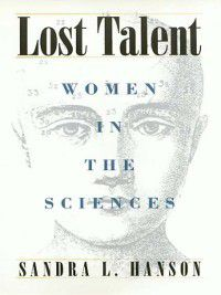 Labor and Social Change: Lost Talent, Sandra Hanson