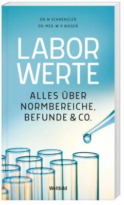Laborwerte, Dr. Nicole Schaenzler, Dr. med., Wilfried P. Bieger