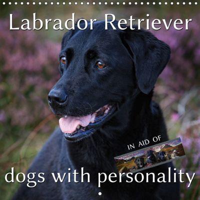 Labrador Retriever - Dogs with Personality (Wall Calendar 2019 300 × 300 mm Square), Martina Cross