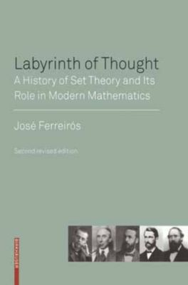 Labyrinth of Thought, José Ferreirós