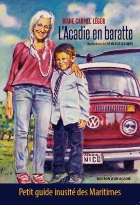L'Acadie en baratte, Diane Carmel Léger