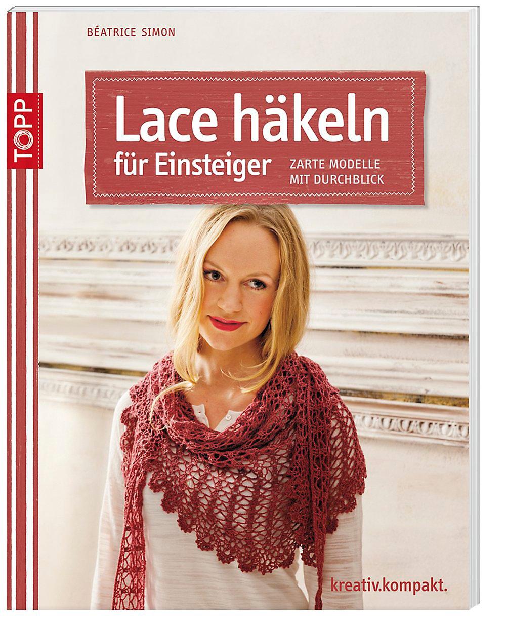 Lace Häkeln Für Einsteiger Buch Bei Weltbildde Online Bestellen