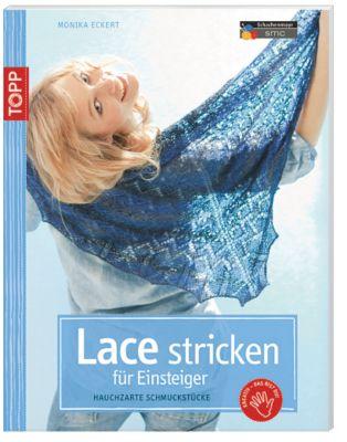 Lace stricken für Einsteiger, Monika Eckert
