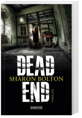 Lacey Flint Band 2: Dead End, Sharon Bolton