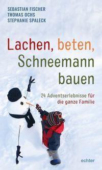 Lachen, beten, Schneemann bauen -  pdf epub