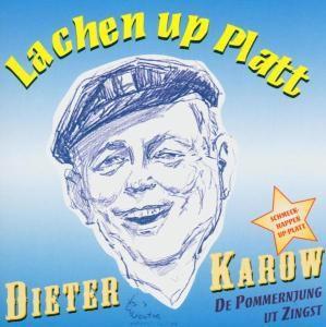 Lachen Up Platt, Dieter Karow