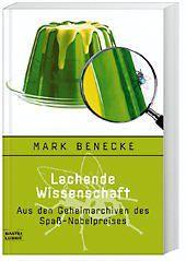 Lachende Wissenschaft, Mark Benecke