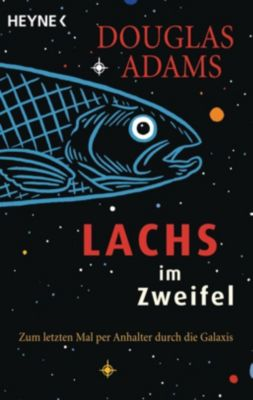 Lachs im Zweifel - Douglas Adams |