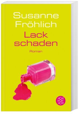 Lackschaden, Susanne Fröhlich