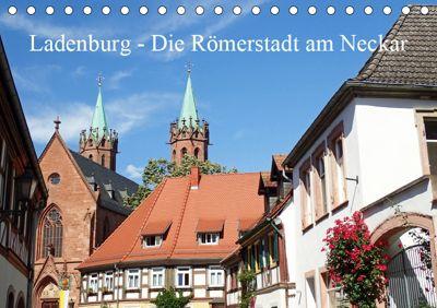 Ladenburg - Die Römerstadt am Neckar (Tischkalender 2019 DIN A5 quer), Ilona Andersen
