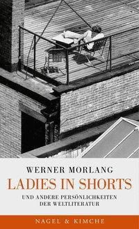 Ladies in Shorts - Werner Morlang |