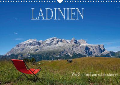 Ladinien - Wo Südtirol am schönsten ist (Wandkalender 2019 DIN A3 quer), Hans Pfleger