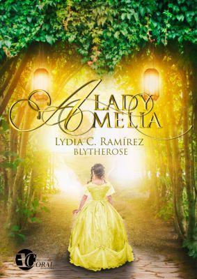 Lady Amelia, Lydia C. Ramírez (Blytherose)