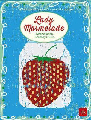 Lady Marmelade, Waltraud Angele, Gabriele Gugetzer