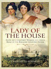 Lady of the House, Charlotte Furness