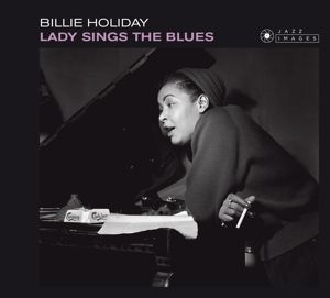 Lady Sings The Blues-Jean-Pierre Leloir Collecti, Billie Holiday