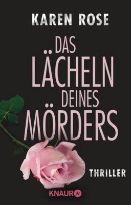 Lady-Thriller Band 2: Das Lächeln deines Mörders, Karen Rose