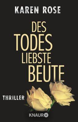 Lady-Thriller Band 3: Des Todes liebste Beute - Karen Rose pdf epub