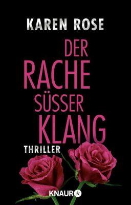Lady-Thriller Band 4: Der Rache süßer Klang - Karen Rose  