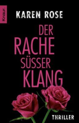 Lady-Thriller Band 4: Der Rache süßer Klang, Karen Rose