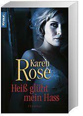 Lady-Thriller Band 6: Heiß glüht mein Hass - Karen Rose pdf epub