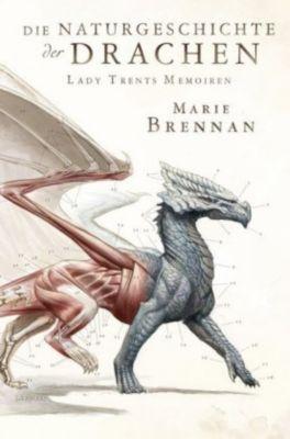 Lady Trents Memoiren: Die Naturgeschichte der Drachen - Marie Brennan |