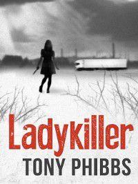 Ladykiller, Tony Phibbs