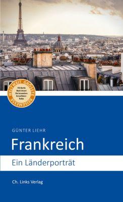 Länderporträts: Frankreich, Günter Liehr