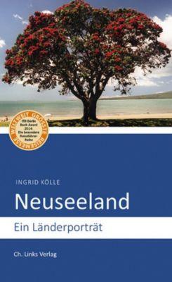 Länderporträts: Neuseeland, Ingrid Kölle