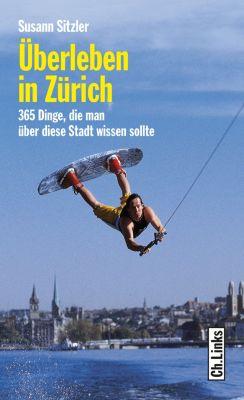 Länderporträts: Überleben in Zürich, Susann Sitzler