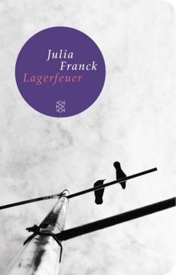 Lagerfeuer, Julia Franck