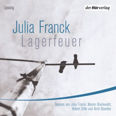 Lagerfeuer, Julia Franck