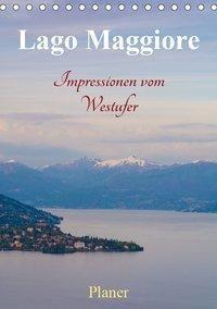 Lago Maggiore - Impressionen vom Westufer (Tischkalender 2019 DIN A5 hoch), Martin Wasilewski