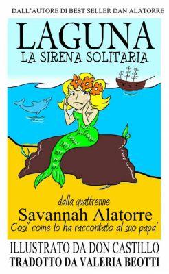 Laguna, La Sirena Solitaria, Dan Alatorre