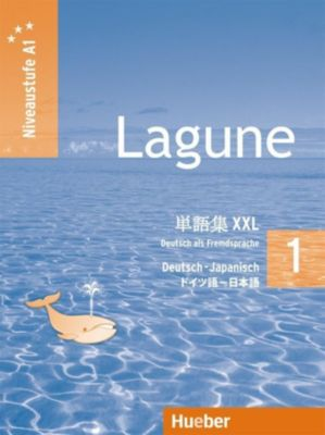 Lagune - Deutsch als Fremdsprache: Bd.1 Glossar XXL Deutsch-Japanisch