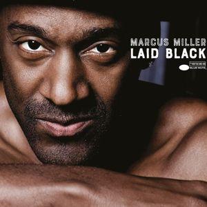 Laid Black, Marcus Miller