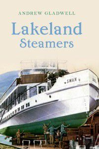 Lakeland Steamers, Andrew Gladwell
