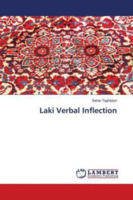 Laki Verbal Inflection, Sahar Taghipour