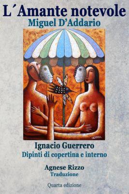 L'amante notevole, Miguel D'Addario