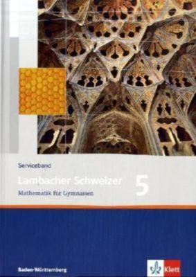 Lambacher-Schweizer, Ausgabe Baden-Württemberg ab 2004: Bd.5 9. Schuljahr, Serviceband