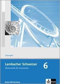 Lambacher-Schweizer, Ausgabe Baden-Württemberg ab 2004: Bd.6 10. Schuljahr, Lösungen