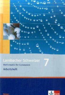 Lambacher-Schweizer, Ausgabe Hessen ab 2005: 7. Schuljahr, Arbeitsheft plus Lösungsheft