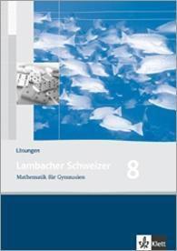 Lambacher-Schweizer, Ausgabe Hessen ab 2005: 8. Schuljahr, Lösungen